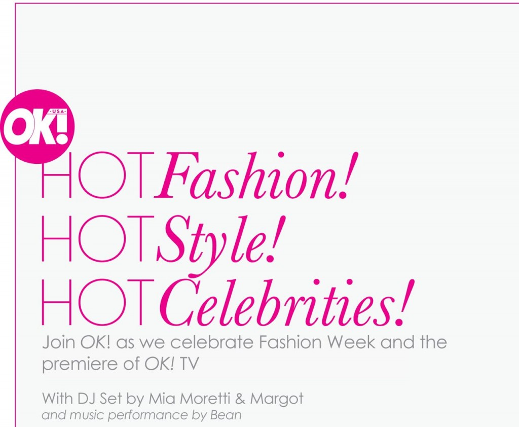 Hot Fashion Hot Style Hot Celebrities OK Magazine Fashion Week Party at Lavo Lounge!
