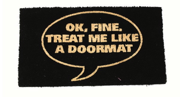 Trend Forward Home Goods Treat Me Like a Doormat indoor and outdoor rug Posh 365 shopping