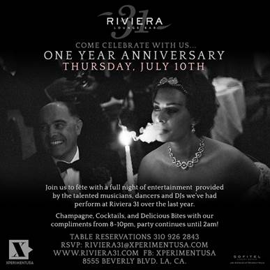 Riviera31 Lounge Los Angeles Celebrate 1 Year Anniversary
